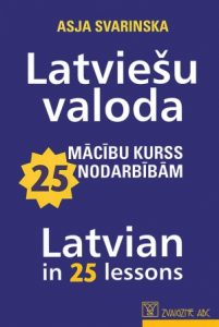 Latvian in 25 Lessons - Front Cover
